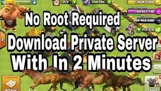 How to download Private Server of any Android game in 2 Minutes || Clash Of Clans nd Clash Royale