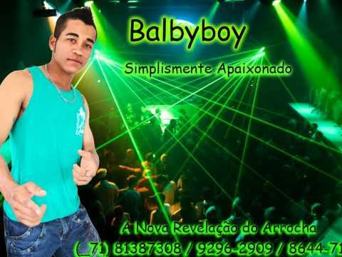 cantor-balbyboy--paixão-e-doideira-musica-nova-arrocha-2013-sucesso-brasil