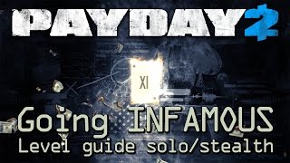 Payday 2 - Going Infamous - Level up guide (solo/stealth)