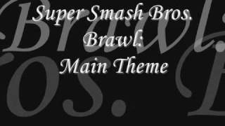 Super Smash Bros  Brawl- Main Theme Lyrics