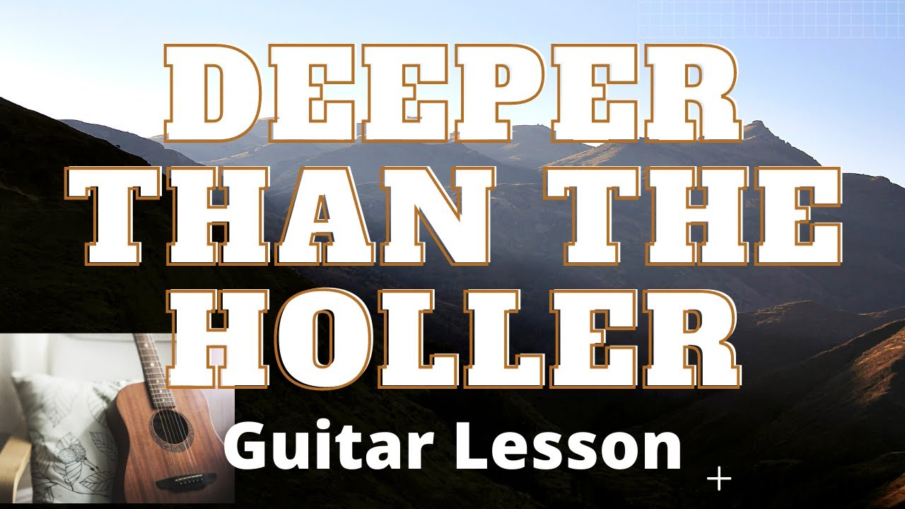 How to Play Deeper than the Holler by Randy Travis Guitar Lesson and  Acoustic Guitar Lesson