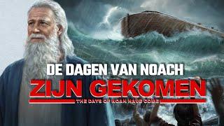 Evangelische film 2019 'De dagen van Noach zijn gekomen' Nederlandse ondertiteling | HD