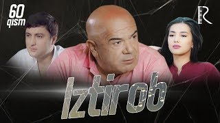 Iztirob (o'zbek serial)   Изтироб (узбек сериал) 60-qism