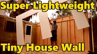 How To Build Super Lightweight Tiny House Wooden Wall Frame