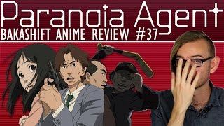 Paranoia Agent | BakaShift Anime Review #37