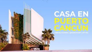 CASA EN PUERTO CANCÚN | OBRAS AJENAS | SANZPONT