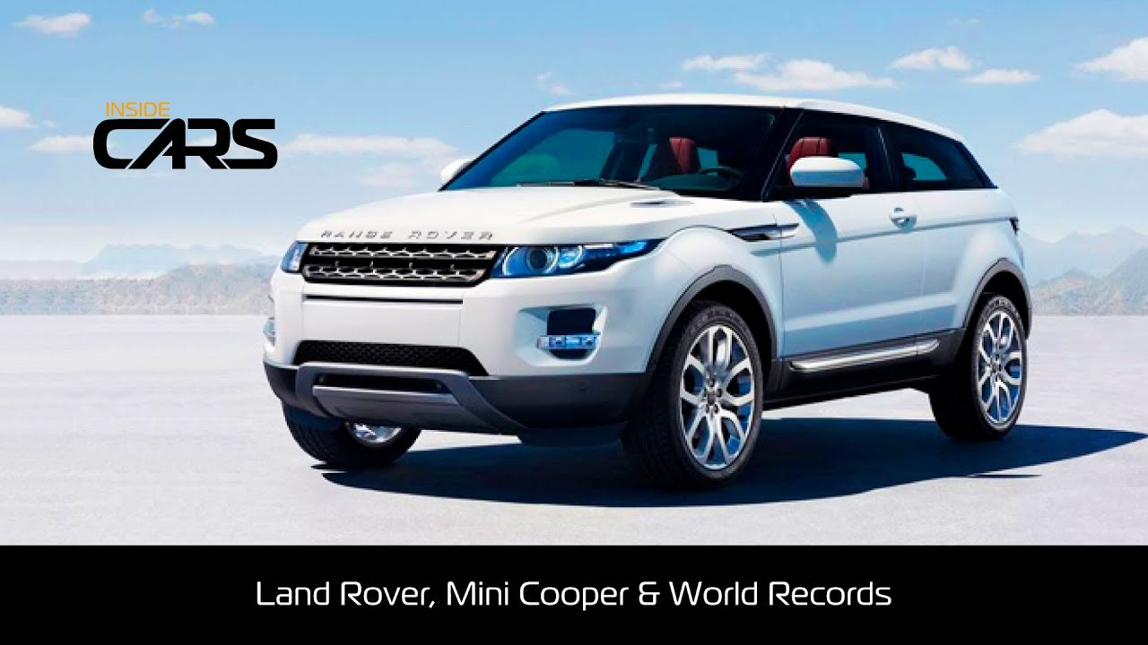 Land Rover Mini Cooper And World Records Inside Cars Episode 1