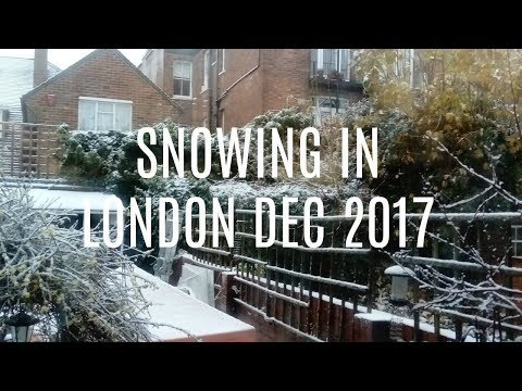 Snow in London December 2017 Christmas