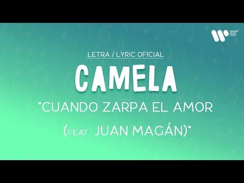 Camela – Cuando zarpa el amor feat. Juan Magan (Lyric Video Oficial | Letra Completa)