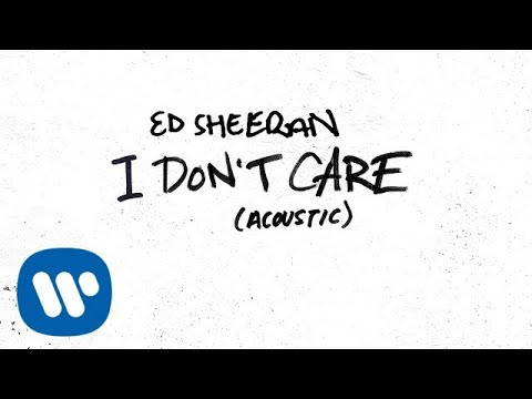 Ed Sheeran - I Don't Care (Acoustic) [Official Audio]