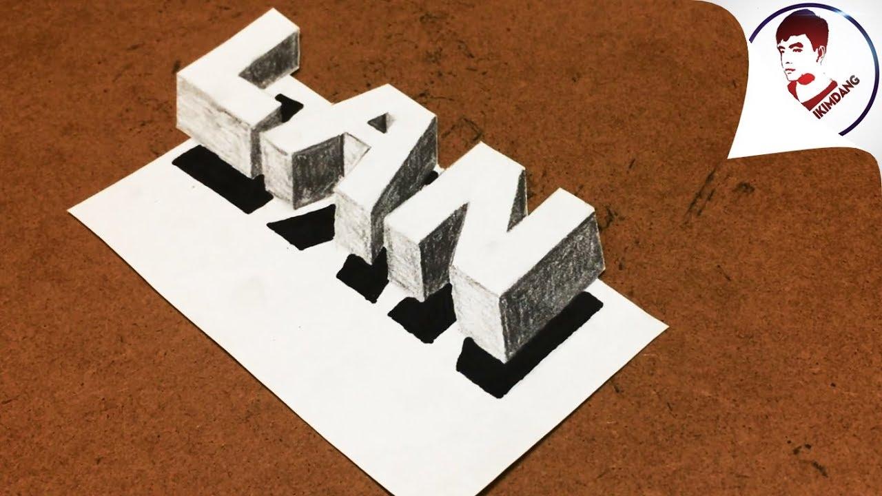 Siêu Dễ ! Biến chữ LAN thành TRANH 3D NỔI TRÊN MẶT GIẤY