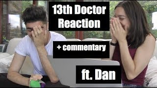 13th Doctor Reveal (Reaction + Commentary) ft. Dan