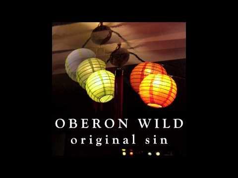 Oberon Wild - Original Sin (Geographer cover)