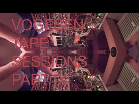 Vogesen Tape Sessions Part IX