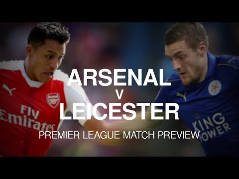 Arsenal v Leicester City - Premier League Match Preview