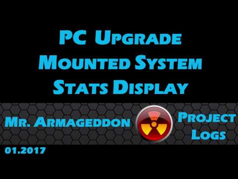 PC Upgrade - Mounted System Stats Display Running CAM
