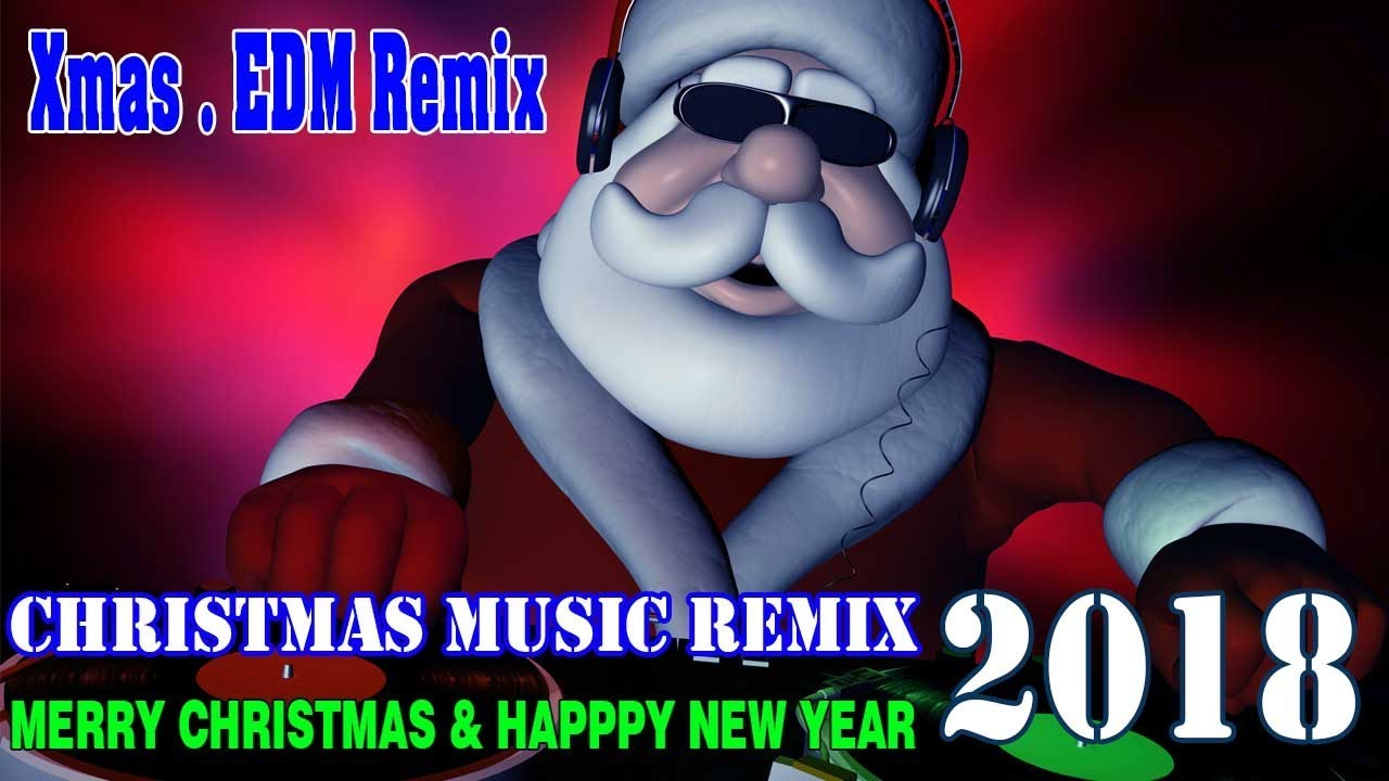 Best Christmas Music EDM Mix ♪ Xmas Music Mix 2018
