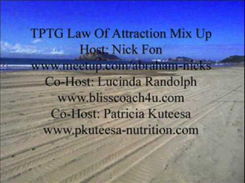 TPTG Law Of Attraction Mix Up Tues 10th Oct 2011