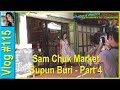 Vlog 115 - Sam Chuk Market - Supun Buri - Part 4