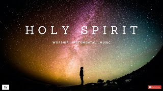 Download 2-Hours Instrumental Worship Music   HOLY SPIRIT   Prayer and Meditation Music