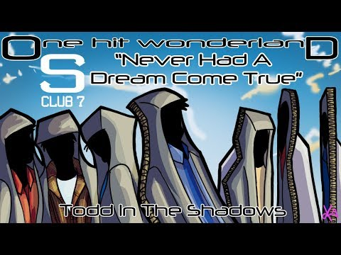 "ONE HIT WONDERLAND: ""Never Had a Dream Come True"" by S Club 7"