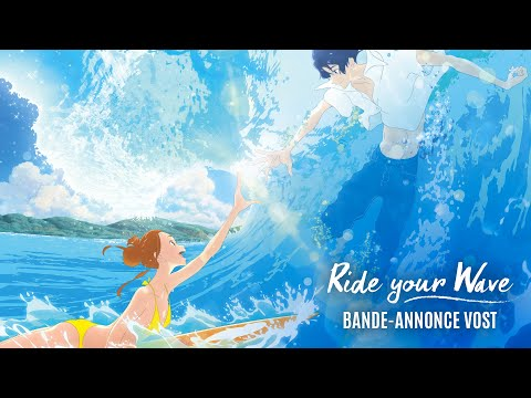 RIDE YOUR WAVE - Bande-annonce VOST