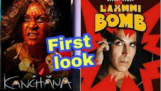 Akshay Kumar Laxmmi Bomb First Look | Akshay Kumar upcoming Movies 2019 and 2020 | Kanchana Remake