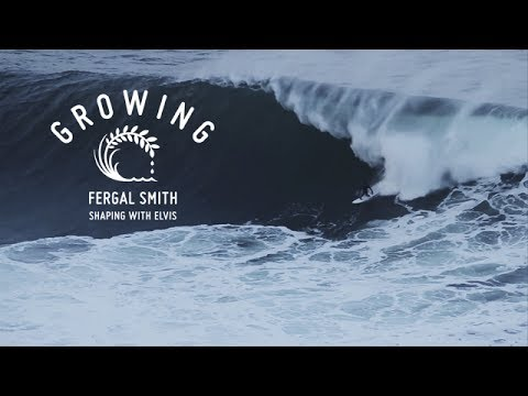 Fergal Smith - Growing - Shaping With Elvis | Ep4