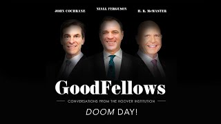 Doom Day! | GoodFellows: Conversations From The Hoover Institution