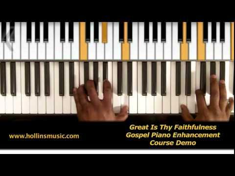 Great Is Thy Faithfulness - Gospel Piano Enhancement Course Demo ...