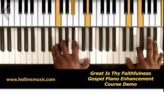 Great Is Thy Faithfulness - Gospel Piano Enhancement Course Demo