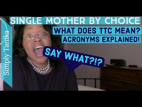 What Does TTC Mean? Acronyms Explained!