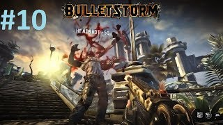 Bulletstorm Full Clip Edition Gameplay Walkthrough (Part 10)   BURNOUT PARADISE!