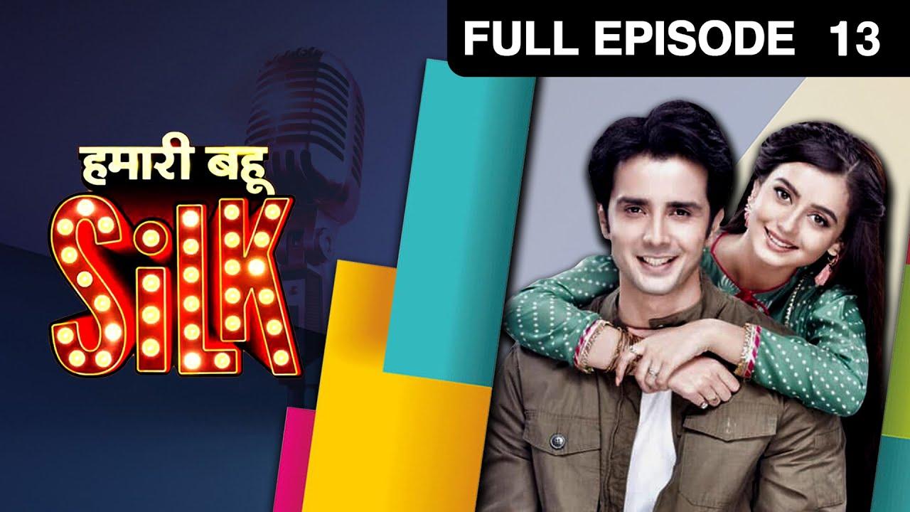 Download Hamari Bahu Silk - हमारी बहू सिल्क   Hindi TV Serial   Full Ep 13   Zee TV