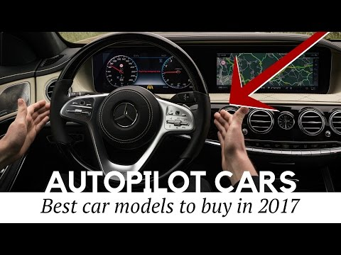 12 Safest Cars with Autopilot Technology on Sale in 2017
