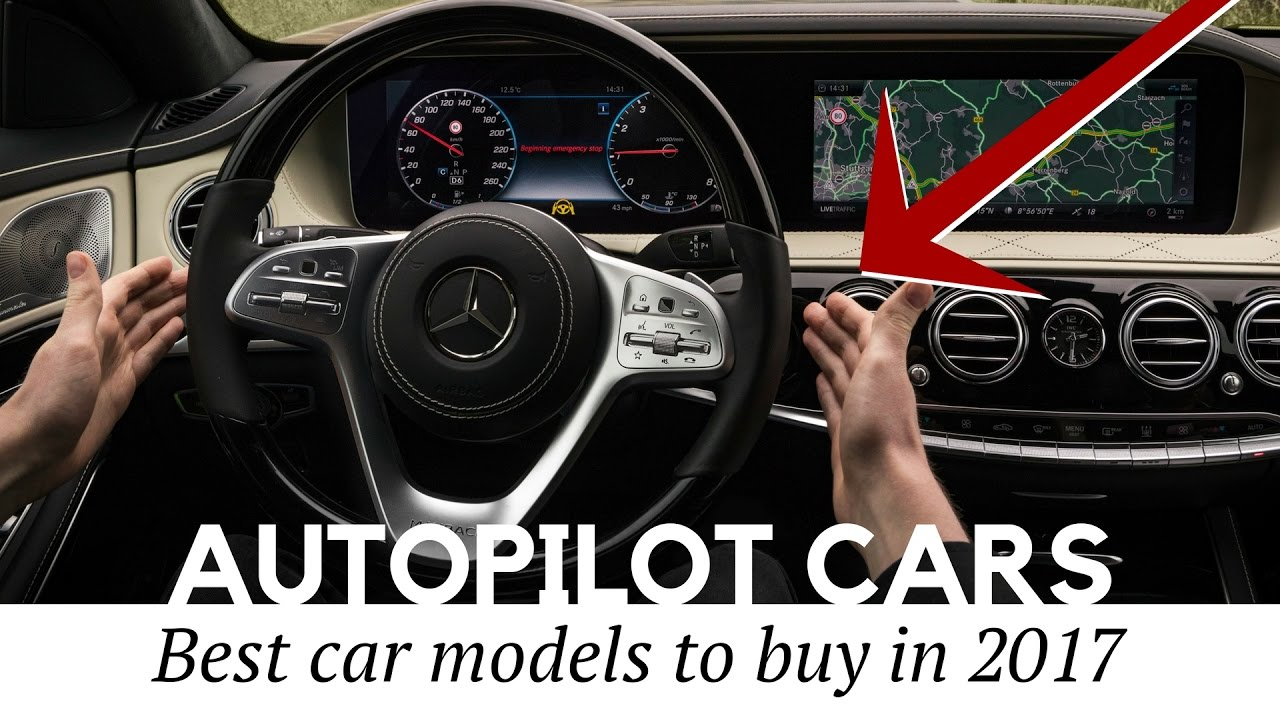 12 Safest Cars With Autopilot Technology On In 2017