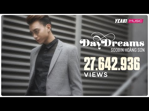 DAYDREAMS - Soobin Hoàng Sơn ft. BigDaddy (Official Music Video) poster