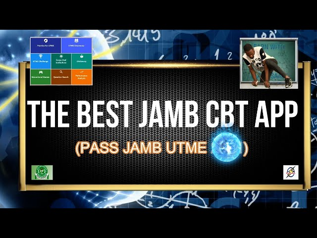 The Best Jamb CBT App To Pass UTME 2021