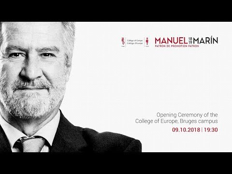 Opening Ceremony For The Manuel Marín Promotion 2018-2019 At The Bruges Campus