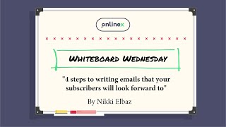 4 Steps to writing emails that your subscribers will look forward to