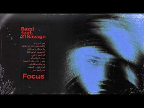 Bazzi – Focus ft. 21 Savage