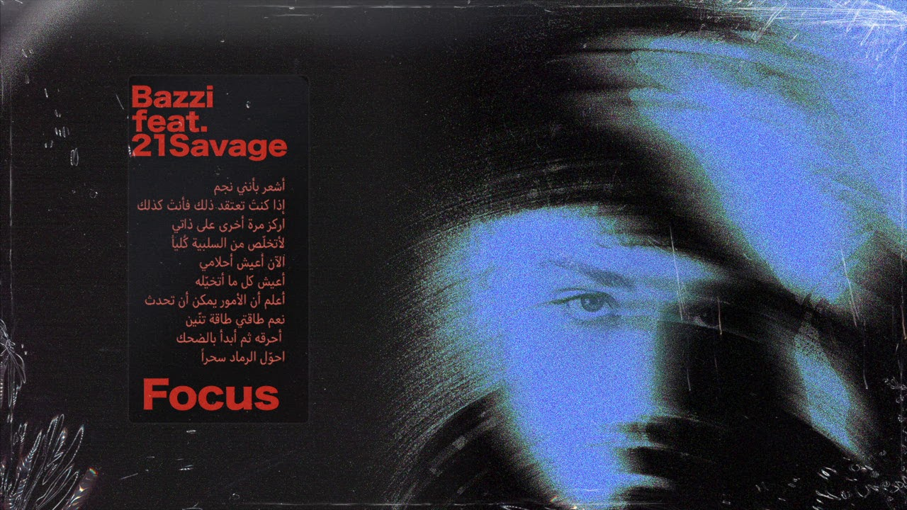 Bazzi - Focus (feat. 21 Savage) [Official Audio]