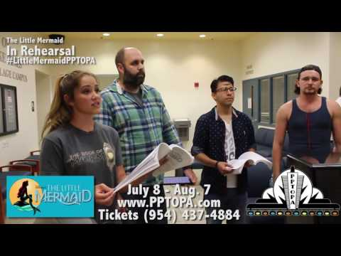 """Disney's The Little Mermaid at PPTOPA - """"If Only"""" in Rehearsal"""