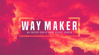 Way Maker: Wall Breaker | 03.29.20 (music and message)
