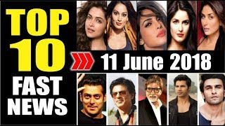 Latest Entertainment News From Bollywood | 11 June 2018