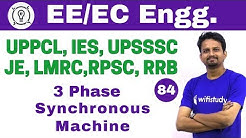 7:00 PM - Electrical Engineering 2018 by Ashish Sir | 3 Phase Synchronous Machine