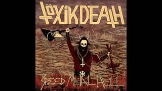 Töxik Death - Satanic Sacrifice