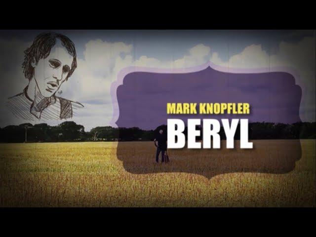 Mark knopfler - Beryl (Lyrics + Subtitulos)