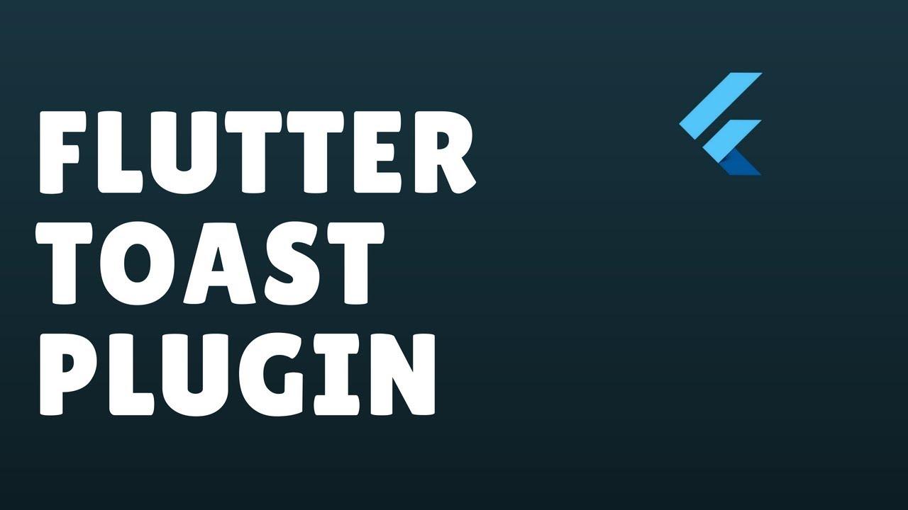 How To Create A Flutter Toast Plugin