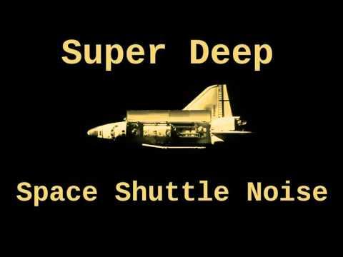 Super Deep Space Shuttle Noise (12 hours)